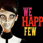 e3-2016-nos-impressions-sur-we-happy-few-liste