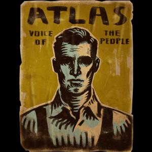 """Une affiche représentant Atlas comme """"la voix du peuple""""."""