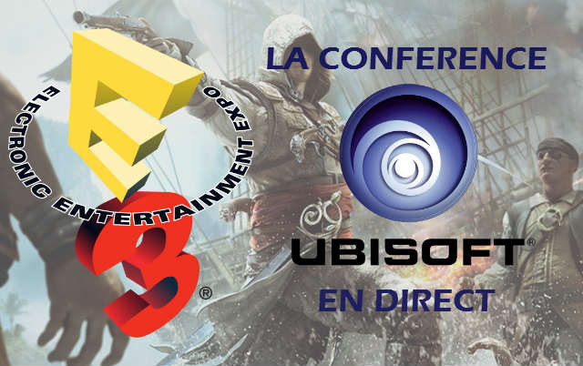 E3 2013 : La conférence Ubisoft en direct