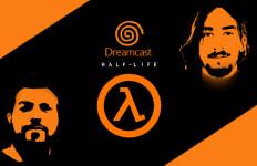 Half-Life sur Dreamcast : interview vidéo de Drizzt et Ristou