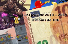 Top 10 des jeux de 2013 - 2014 à moins de 10€