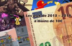 Top 10 des jeux de 2013 - 2014 à moins de 10€