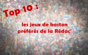 top-10-jeux-de-baston-liste