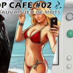 Coop Café #02 - Sans mauvais jeu de mots