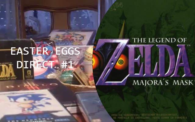Easter Eggs Direct #1 - The Legend of Zelda : Majora's Mask