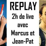Replay - Soirée avec Marcus et Jean-Pat